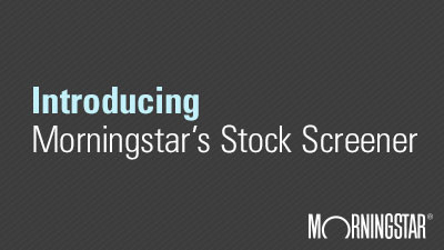 Introducing Morningstar's new stock screener